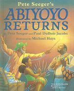 Abiyoyo Returns : Based on a South African Lullaby and Folk Story - Pete Seeger