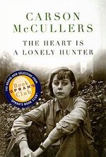 The Heart Is a Lonely Hunter : Oprah's Book Club - Carson McCullers