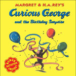 Curious George and the Birthday Surprise - H A Rey