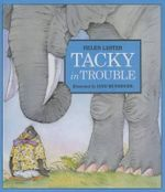 Tacky in Trouble : Tacky the Penguin - Helen Lester
