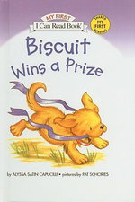 Biscuit Wins a Prize : I Can Read Books: My First Shared Reading (Prebound) - Alyssa Satin Capucilli