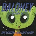 Baloney (Henry P.) - Jon Scieszka