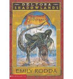 The Shadowlands : Deltora Shadowlands Series : Book 3 - Emily Rodda