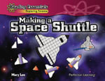 Making a Space Shuttle - Dr Mary Lee