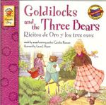Goldilocks and the Three Bears/Ricitos de Oro y Los Tres Osos - Candice F Ransom