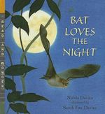Bat Loves the Night - Nicola Davies