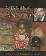 Visiting Langston : The Story of Muhammad Ali - Willie Perdomo