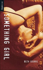 Something Girl - Beth Goobie