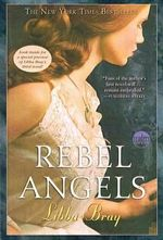 Rebel Angels : Platinum Readers Circle (Center Point) - Libba Bray