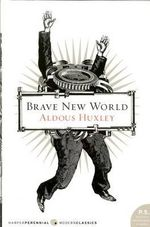 Brave New World : P.S. - Aldous Huxley