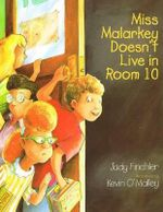 Miss Malarkey Doesn't Live in Room 10 - Judy Finchler