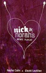 Nick and Norah's Infinite Playlist - Rachel Cohn