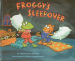 Froggy's Sleepover - Jonathan London