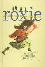 Roxie and the Hooligans - Phyllis Reynolds Naylor