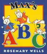 Max's ABC : Max and Ruby (Prebound) - Rosemary Wells