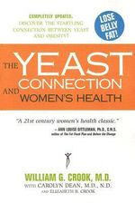 Yeast Connection and Women's Health - William G. Crook