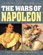 The Wars of Napoleon : The West Point Military History Series - Thomas E. Greiss