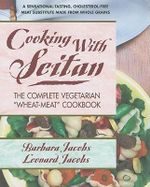 Cooking with Seitan : The Complete Vegetarian