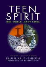 Teen Spirit : One World, Many Paths - Paul B. Raushenbush