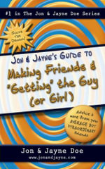 Jon and Jayne's Guide to Making Friends and