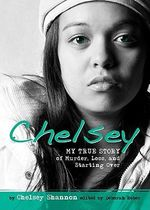 Chelsey : Real Words Real Life - Chelsey Shannon