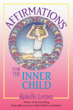 Affirmations for the Inner Child - Rokelle Lerner