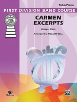Carmen Excerpts : Part(s) - Georges Bizet