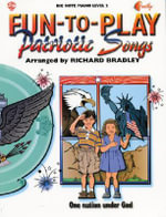 Fun-To-Play Patriotic Songs - Richard Bradley
