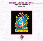 Music Expressions Grade 3 : Lesson, CDs