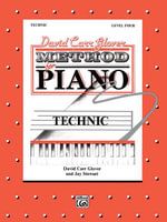 David Carr Glover Method for Piano Technic : Level 4 - David Glover
