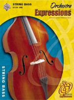 Orchestra Expressions, Book One Student Edition : String Bass, Book & CD - Kathleen Deberry Brungard