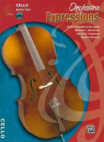 Orchestra Expressions, Book Two Student Edition : Cello, Book & CD - Gerald Anderson