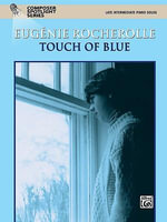 Touch of Blue : Late Intermediate Piano Solos - Eugenie Rocherolle