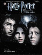 Harry Potter and the Prisoner of Azkaban for Piano Solo : Original Piano Solos - John Williams