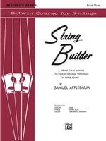 String Builder, Bk 3 : Teacher's Manual - Samuel Applebaum
