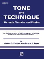 Tone and Technique : Conductor - James Ployhar