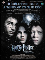Double Trouble & a Window to the Past: Selections from Harry Potter and the Prisoner of Azkaban : Trombone with Piano Acc. - John Williams