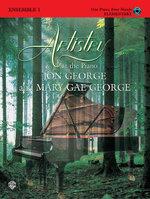 Artistry at the Piano Ensemble Book, Bk 1 : 1 Piano, 4 Hands - Jon George
