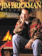Jim Brickman -- Christmas Themes : Piano Arrangements - Jim Brickman