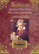 Beethoven: Library of Piano Works: Dances, Songs and Studies Vol I : Piano