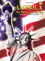 America : The Dream Lives on - Dan Coates