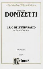 L'Ajo Nell'imbarrazzo : Vocal Score (Italian Language Edition), Vocal Score