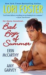 Bad Boys of Summer - Lori Foster