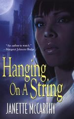 Hanging On a String - Janette McCarthy