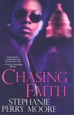 Chasing Faith - Stephanie Perry Moore