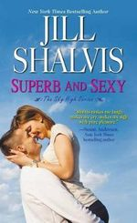 Superb and Sexy : Lucky Harbor Novel : Book 5 - Jill Shalvis