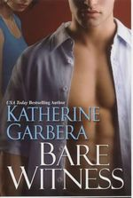 Bare Witness - Katherine Garbera