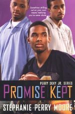 Promise Kept - Stephanie Perry Moore