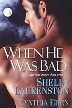 When He Was Bad - Shelly Laurenston
