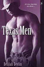 Texas Men - Delilah Devlin